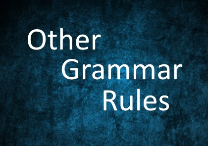 Other Grammar Rules