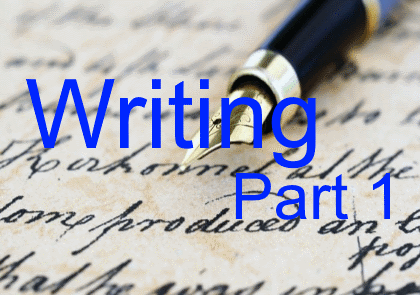 Writing – part 1