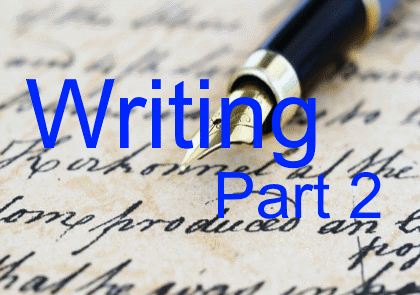 Writing – part 2